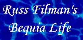 Russ Filman's Bequia Life